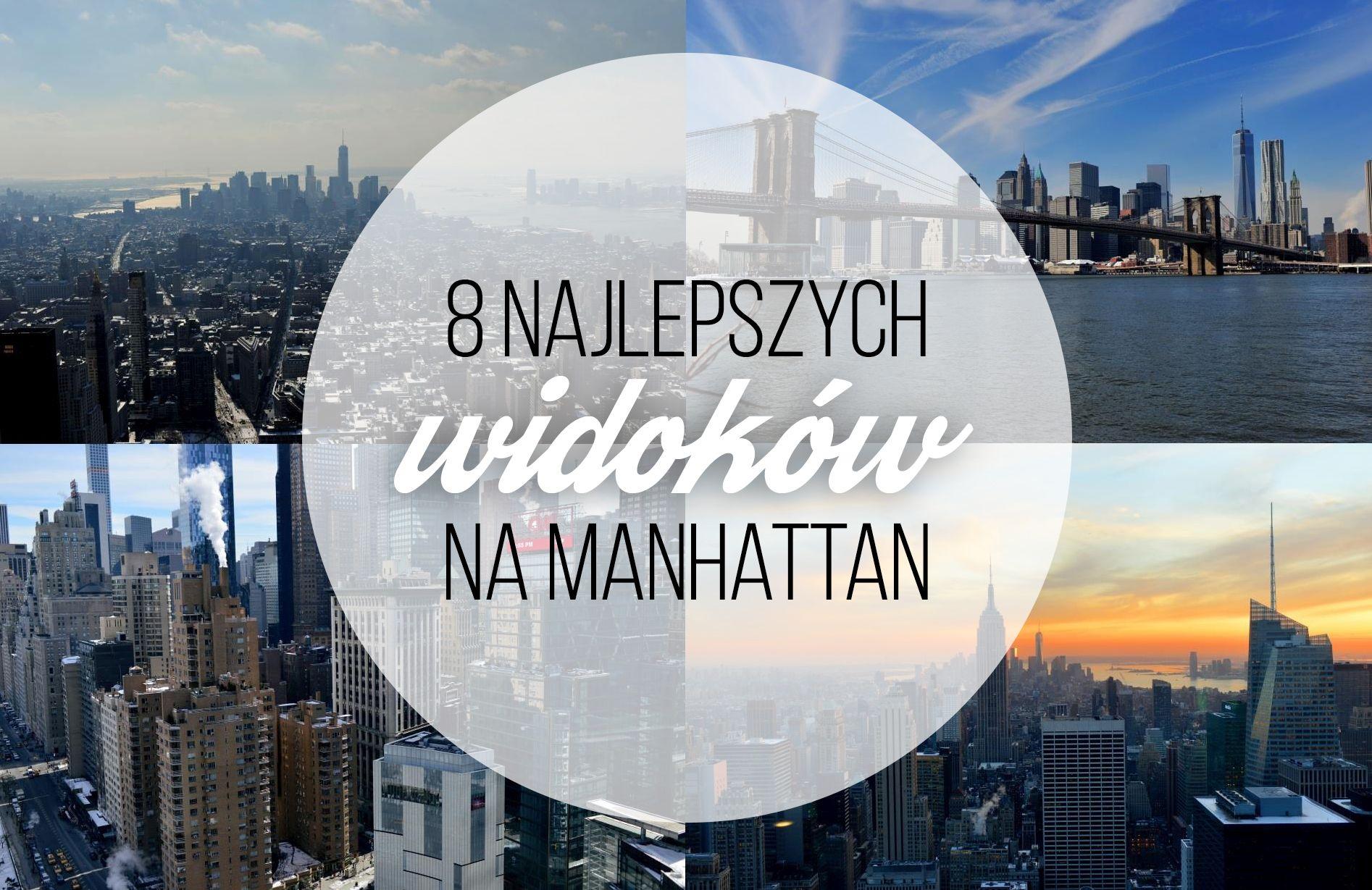 Charlize 8 najlepszych widoków na Manhattan