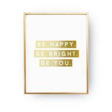 plakat-be-happy-be-bright-zloty