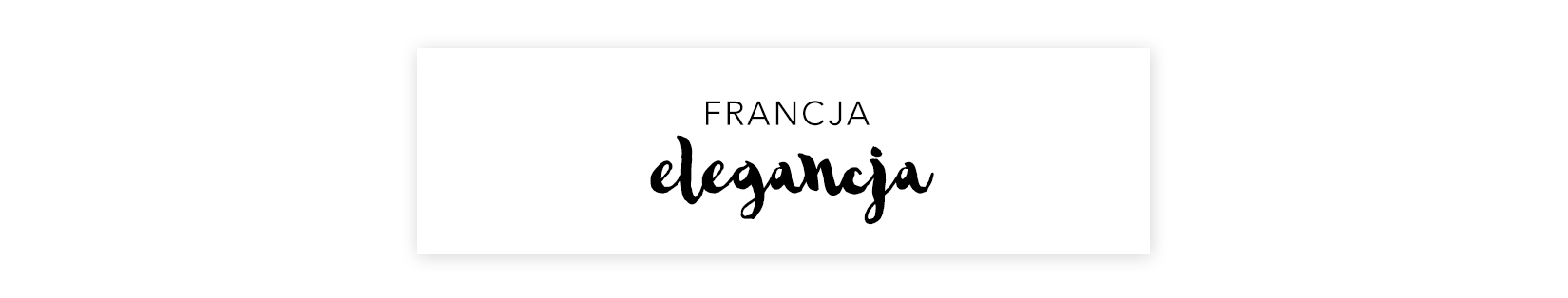 naglowek-francja-elegancja